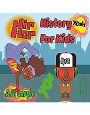Hip Hop History For Kids: Rap For Kids