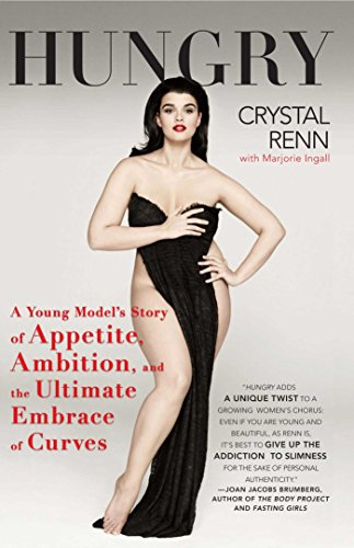 Hungry: A Young Model's Story of Appetite, Ambition, and the Ultimate Embrace of Curves (Young Models compare prices)