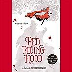 Red Riding Hood | Sarah Blakley-Cartwright,David Leslie Johnson,Catherine Hardwicke (introduction)