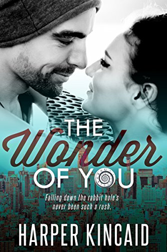 (The Wonder of You (A Different Kind of Wonderland Book 1) )