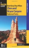 Best Easy Day Hikes Zion and Bryce Canyon National Parks (Best Easy Day Hikes Series) by Erik Molvar (2014-02-11)