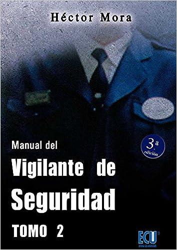 Libros electrónicos gratuitos y descarga Manual del vigilante de seguridad. Tomo II: 2 PDF 8499487157
