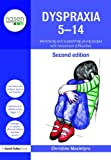 Dyspraxia 5-14 : Identifying and Supporting Young People with Movement Difficulties, Macintyre, Christine, 0415543967