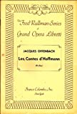 img - for Les Contes d'Hoffman (Fred Rullman Series of Grand Opera Libretti) book / textbook / text book