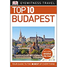 Top 10 Budapest (EYEWITNESS TOP 10 TRAVEL GUIDES)
