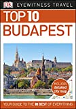 Top 10 Budapest (DK Eyewitness Travel Guide)
