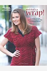 And That's a Wrap (Leisure Arts #5611) (Leissure Arts) Paperback