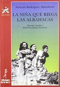 La niña que riega las albahacas par Rodríguez Almodóvar
