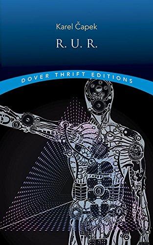 R.U.R. (Rossum's Universal Robots) (Dover Thrift Editions)