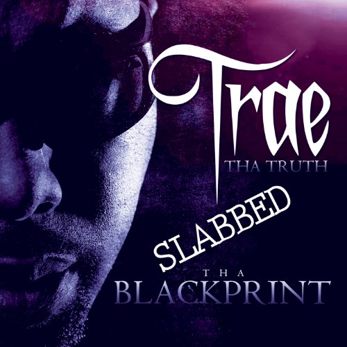 Tha Blackprint Edition - Slabb...