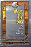 West By Sea: My Brain Cancer Marathon