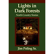 Lights in Dark Forests