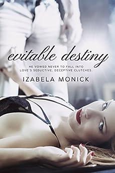 Evitable Destiny by [Monick, Izabela]