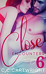 Romance: Close Encounters 6 (New Adult and College Book 6) (New Adult and College Romance Series)
