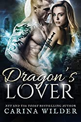 Dragon's Lover: A Dragon Shifter Romance (Dragon Guild Chronicles Book 3)
