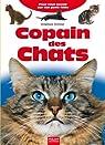 Copain des Chats : Pour tout savoir sur ton petit félin par Frattini