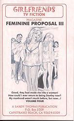 Feminine Proposal III (GIRLFRIENDS TV FICTION Book 4)