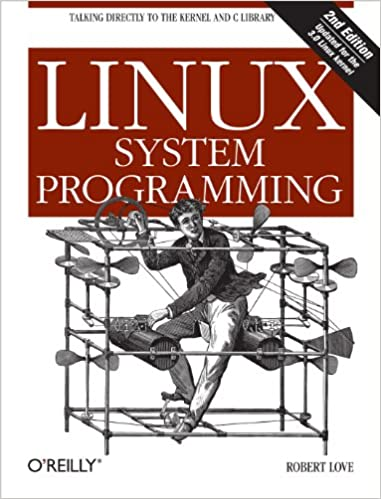 Best Linux Books 2020 Amazon.com: Linux System Programming: Talking Directly to the