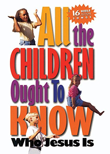 (All the Children Ought to Know)