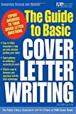 The Guide to Basic Cover Letter Writing, Steven Provencano, 0071405909