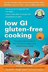 Professor Jennie Brand-Miller's Low GI Diet for Gluten-free Cooking: Your definitive guide to using the glycemic index for gluten-free living by Professor Jennie Brand-Miller (2010-08-05)