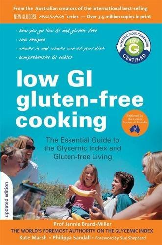 Professor Jennie Brand-Miller's Low GI Diet for Gluten-not busy Cooking: Your definitive guide to using the glycemic index for gluten-free living by Professor Jennie Brand-Miller (2010-08-05)