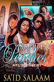 Rotten Lil Peaches: Atl's Finest