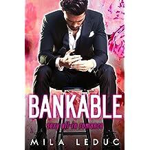 BANKABLE - Tome 1: (Nouvelle érotique, BDSM, Alpha Male, Milliardaire, Soumission, TABOU) (French Edition)