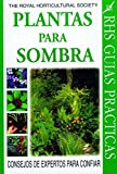 img - for Plantas Para Sombras - Rhs Guias Practicas (Spanish Edition) book / textbook / text book