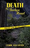 Death by Broken Heart (Death by series: Book 1)