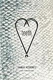 Teeth, Hannah Moskowitz, 1442449462