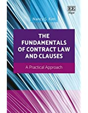 The Fundamentals of Contract Law and Clauses: A Practical Approach