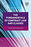 img - for The Fundamentals of Contract Law and Clauses: A Practical Approach book / textbook / text book