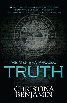 The Geneva Project - Truth by [Benjamin, Christina]