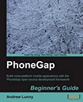 PhoneGap Beginner's Guide