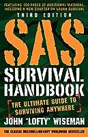 SAS Survival Handbook: The Ultimate Guide To