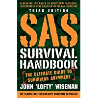 SAS Survival Handbook, Third Edition: The Ultimate Guide to Surviving Anywhere