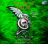 Throne of Jade, 10 Cds [Unabridged Library Edition]