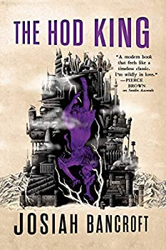 The Hod King by Josiah Bancroft