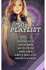 90s Playlist (Romance Rewind) (Volume 1)