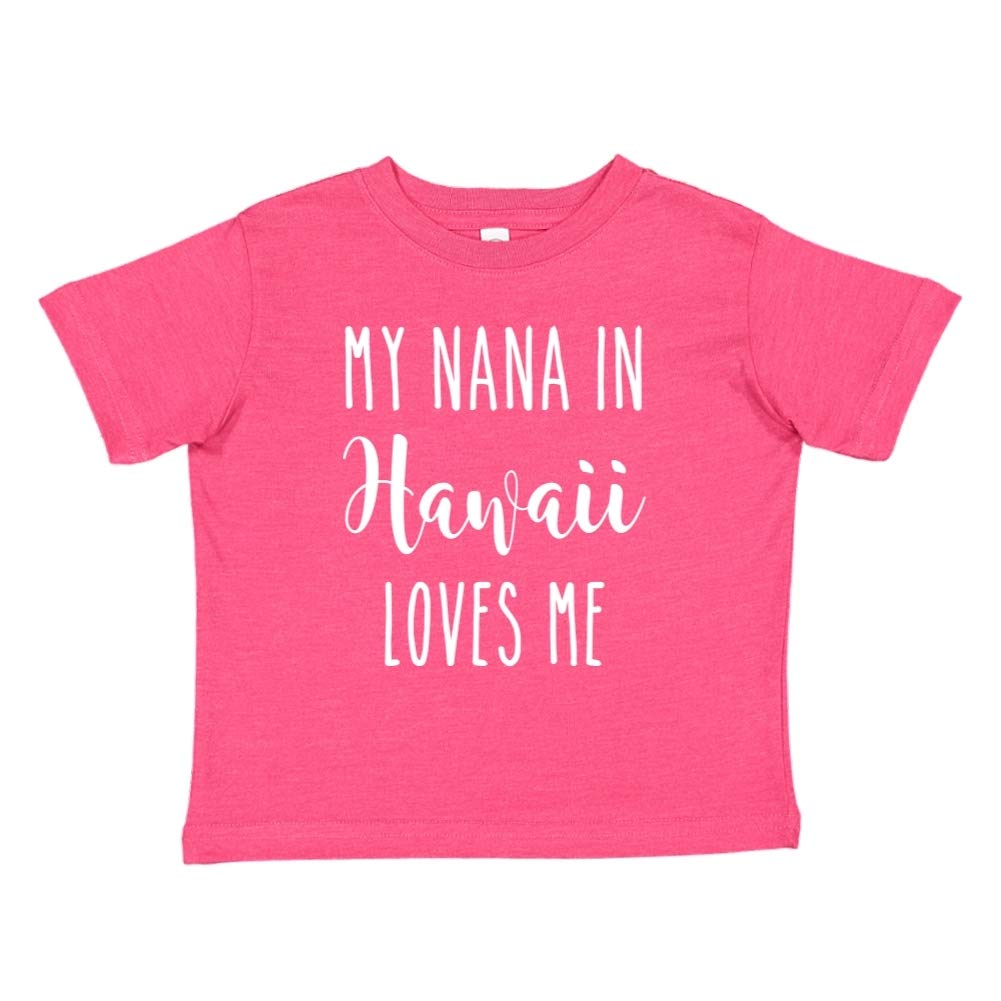 My Nana in Hawaii Loves Me Toddler//Kids Short Sleeve T-Shirt