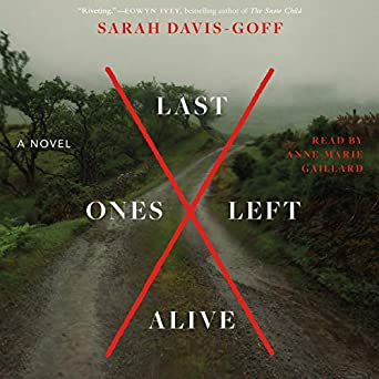 Last Ones Left Alive by Sarah Davis-Goff science fiction and fantasy book and audiobook reviews