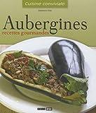 Aubergines : Recettes gourmandes