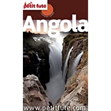 Angola 2015 Petit Futé (Country Guide) (French Edition)