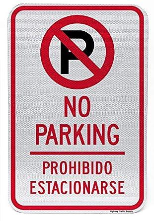 Amazon.com: engilish Bilingüe Español no parking con símbolo ...