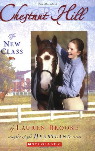 The New Class (Chestnut Hill, Book 1)