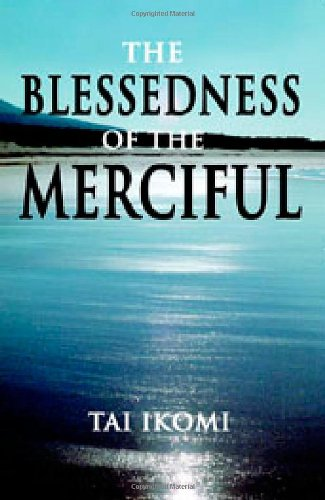 The Blessedness of Being Merciful