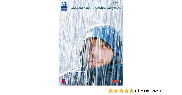 Amazon Jack Johnson Brushfire Fairytales Songbook Play It