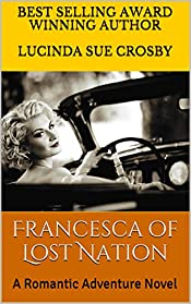 Francesca of Lost Nation: A Romantic Adventure Novel