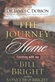 The Journey Home, Bill Bright, 0785261699